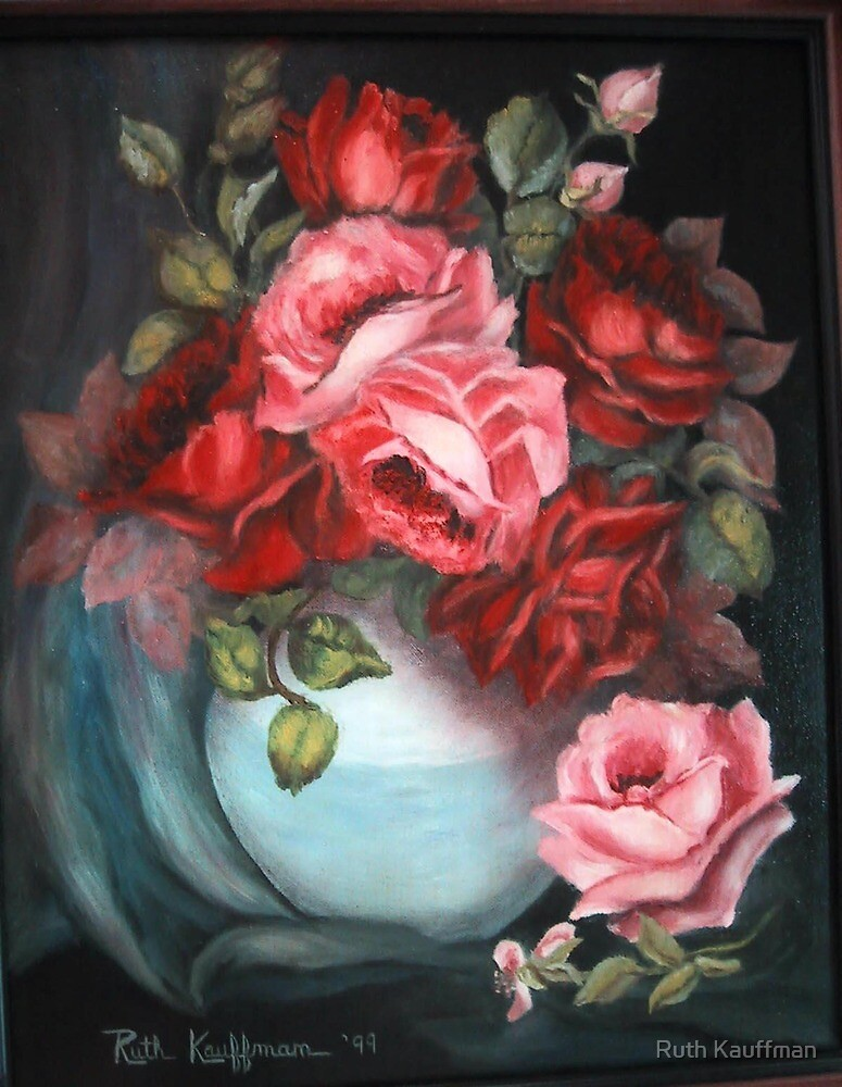 """""""Roses"""" by Ruth Kauffman"""