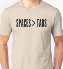 Spaces Greater Than Tabs - Programmer Flame War Design Black Unisex T-Shirt