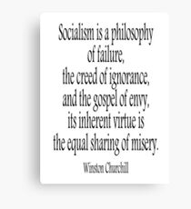 CHURCHILL, Politics, Socialism is a philosophy of failure, Labour Party, Sir Winston Churchill,  Canvas Print