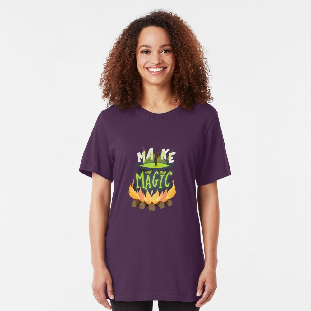 Make your own magic Slim Fit T-Shirt
