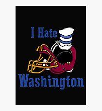 I Hate The Washington Redskins Photographic Print