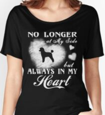Miniature Poodle Always in My Heart gift t-shirts Women's Relaxed Fit T-Shirt