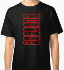 i intend to die tonite - nintendo Classic T-Shirt