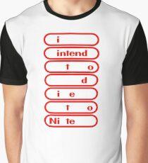 i intend to die tonite - nintendo Graphic T-Shirt