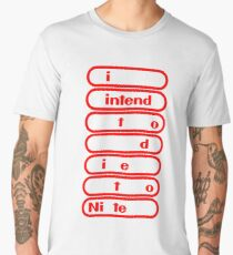 i intend to die tonite - nintendo Men's Premium T-Shirt