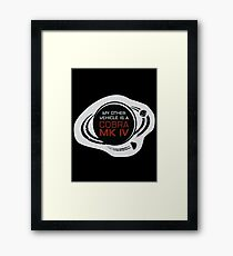 MY OTHER VEHICLE IS A COBRA MARK IV Framed Print