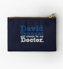 David Tennant Will Always Be My Doctor Studio Pouch