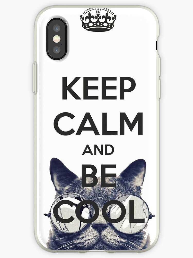 buy popular 1ea18 b98a6 'Keep Calm and Be Cool' iPhone Case by MrGreed