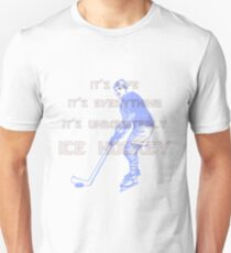 Udoubtedly Ice Hockey Unisex T-Shirt