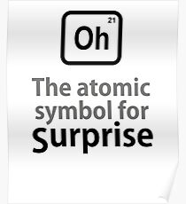 Atomic Symbol for Surprise tshirt Poster