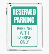 Parking With Parrish Only iPad Case/Skin