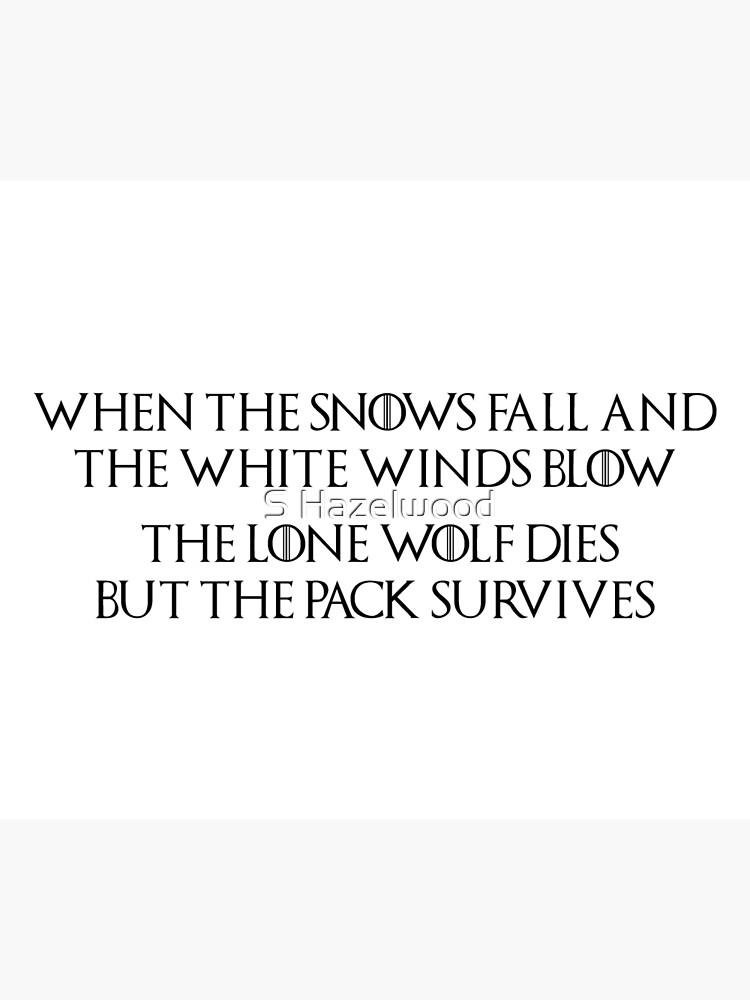 Game Of Thrones Maison Stark Loup Solitaire Citation Loup Dire Quand Les Neiges Tombent Et Que Les Vents Blancs Soufflent Le Loup Solitaire