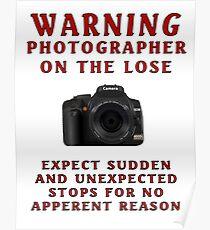 Warning Photographer Poster