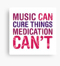 Music Cure Canvas Print