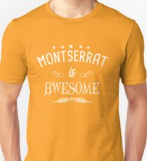 montserrat is awesome Unisex T-Shirt
