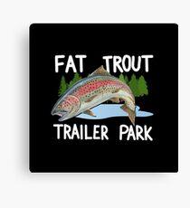 The Original FAT TROUT TRAILER PARK Shirt Canvas Print
