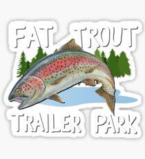 The Original FAT TROUT TRAILER PARK Shirt Sticker