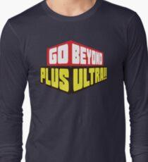 Go Beyond! Plus Ultra! Long Sleeve T-Shirt