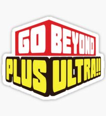 Go Beyond! Plus Ultra! Sticker