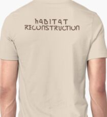 Habitat Reconstruction (Brown) Unisex T-Shirt