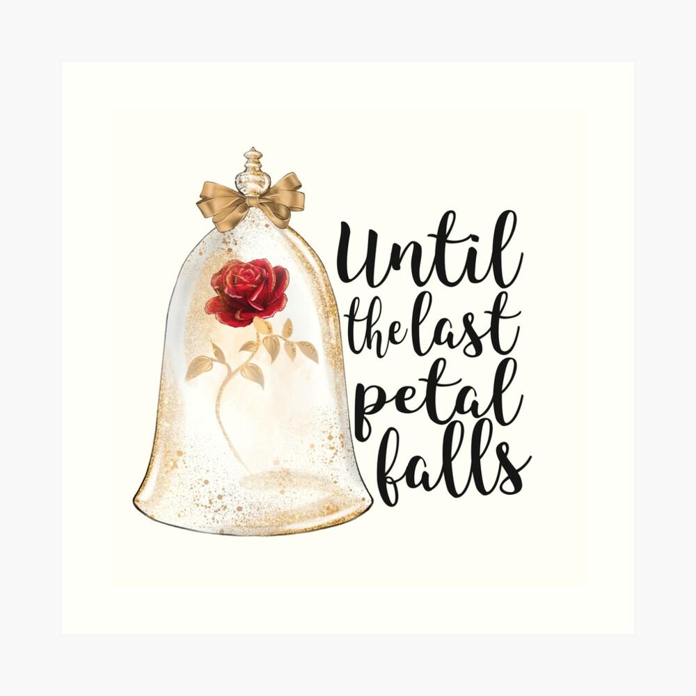 Until the last petal falls Art Print