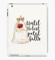 Until the last petal falls iPad Case/Skin