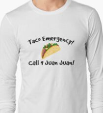 Taco emergency! Call 9 juan juan! T-Shirt