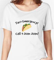 Taco emergency! Call 9 juan juan! Women's Relaxed Fit T-Shirt
