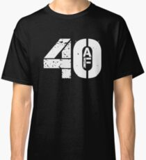 40th Birthday 40 AF T Shirt Funny Gift Classic T-Shirt