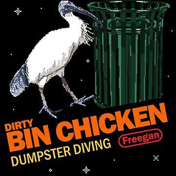 Bin Chicken - Dumpster Diving King by saltedbees
