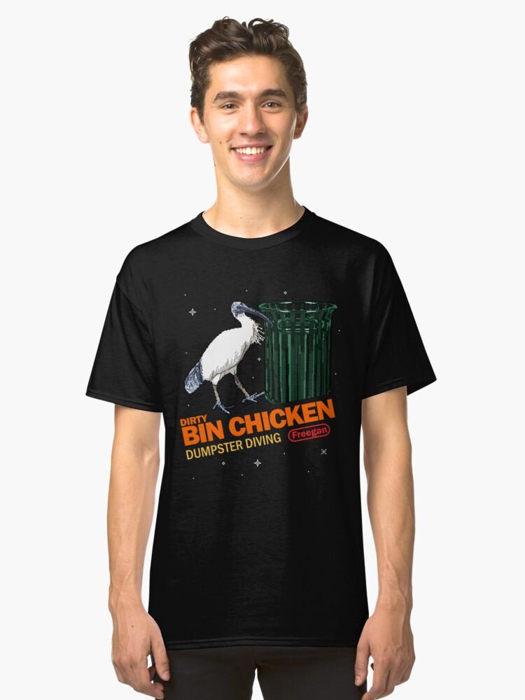 Bin Chicken - Dumpster Diving King Classic T-Shirt Front