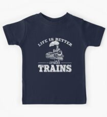 Life Is Better With Trains Kids T-Shirt