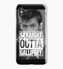 Straight Outta Gallifrey- TENNANT iPhone Case/Skin