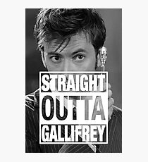 Straight Outta Gallifrey- TENNANT Photographic Print