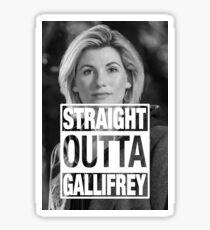 Straight Outta Gallifrey- Whittaker Sticker