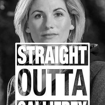 Straight Outta Gallifrey- Whittaker by zenjamin