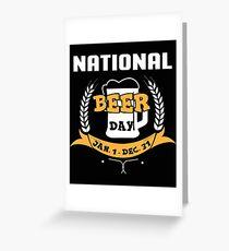 National Beer Day Jan 1 Dec 31 T-Shirt, Funny Beer Shirt Greeting Card