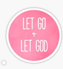 Let Go and Let God - Christian Typography Sticker