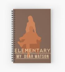 Elementary, my dear Watson Spiral Notebook