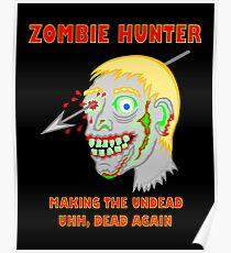 Zombie Hunter Funny Cartoon Walker Undead Head Poster