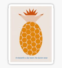 A Pineapple A Day Keeps The Doctor Away Sticker