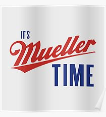 It's Mueller Time  Poster
