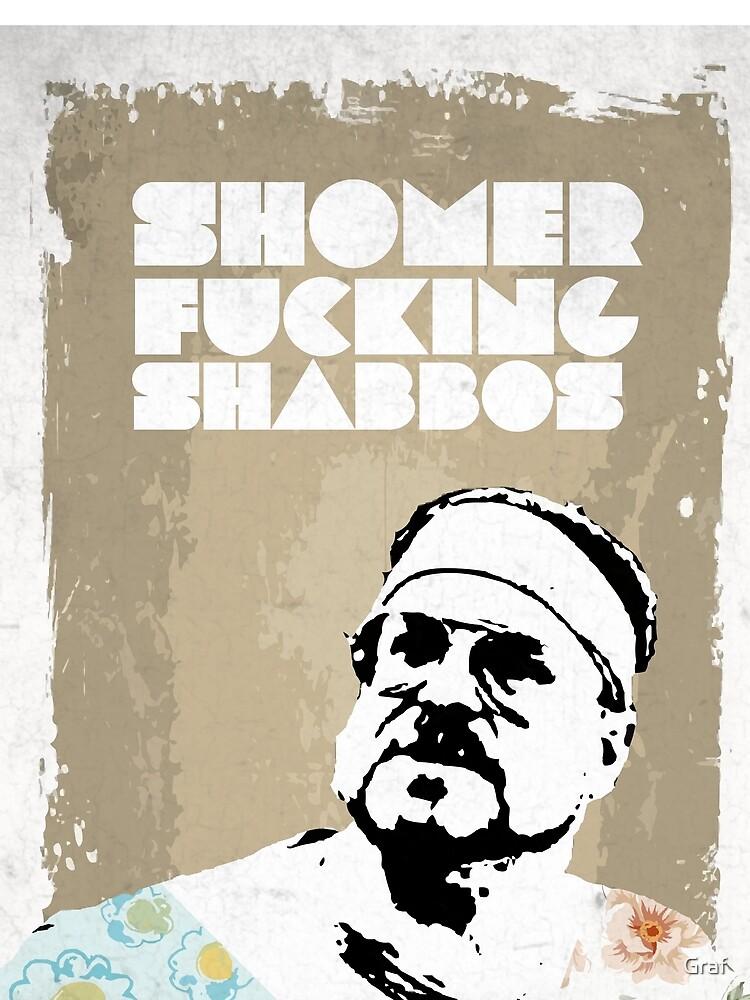 SHOMER FUCKING SHABBOS - The Big Lebowski by Graf