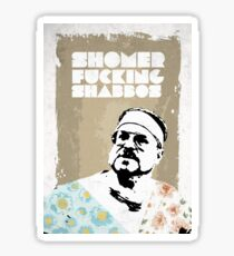 SHOMER FUCKING SHABBOS - The Big Lebowski Sticker
