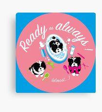 Ready as always (almost...) Cute puppy Canvas Print