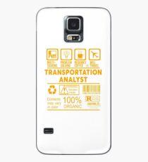 TRANSPORTATION ANALYST - NICE DESIGN 2017 Case/Skin for Samsung Galaxy