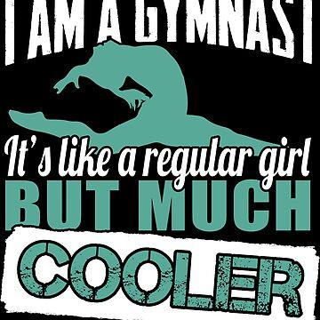 Like a Regular Girl, But Much Cooler (Gymnastics) by marinn