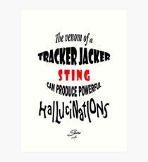 Tracker Jacker quote Art Print