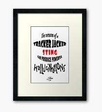 Tracker Jacker quote Framed Print