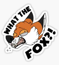 What the FOX?! - Red Fox Sticker
